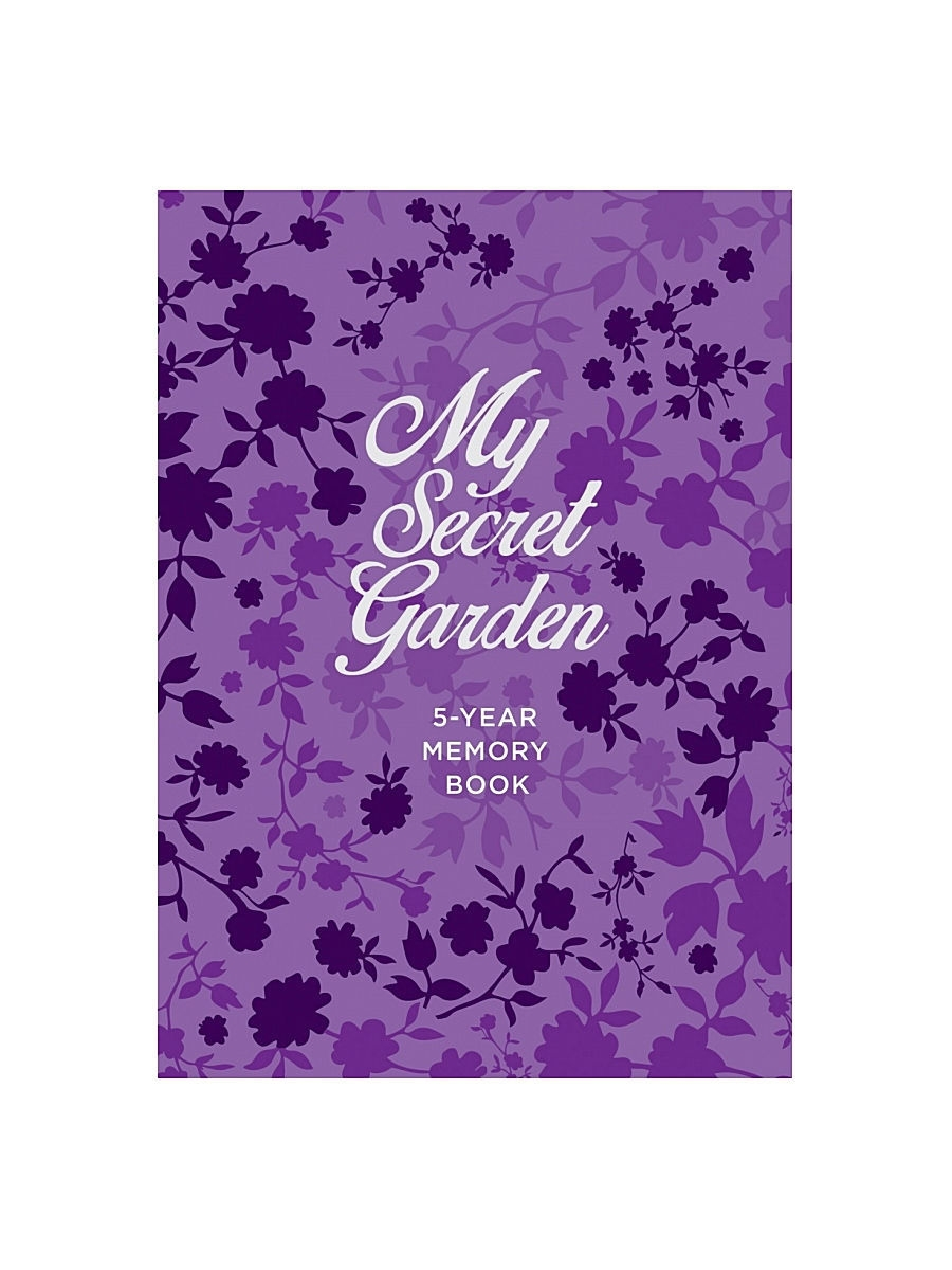 Книги Эксмо Пятибук My Secret Garden. 5-Year Memory Book