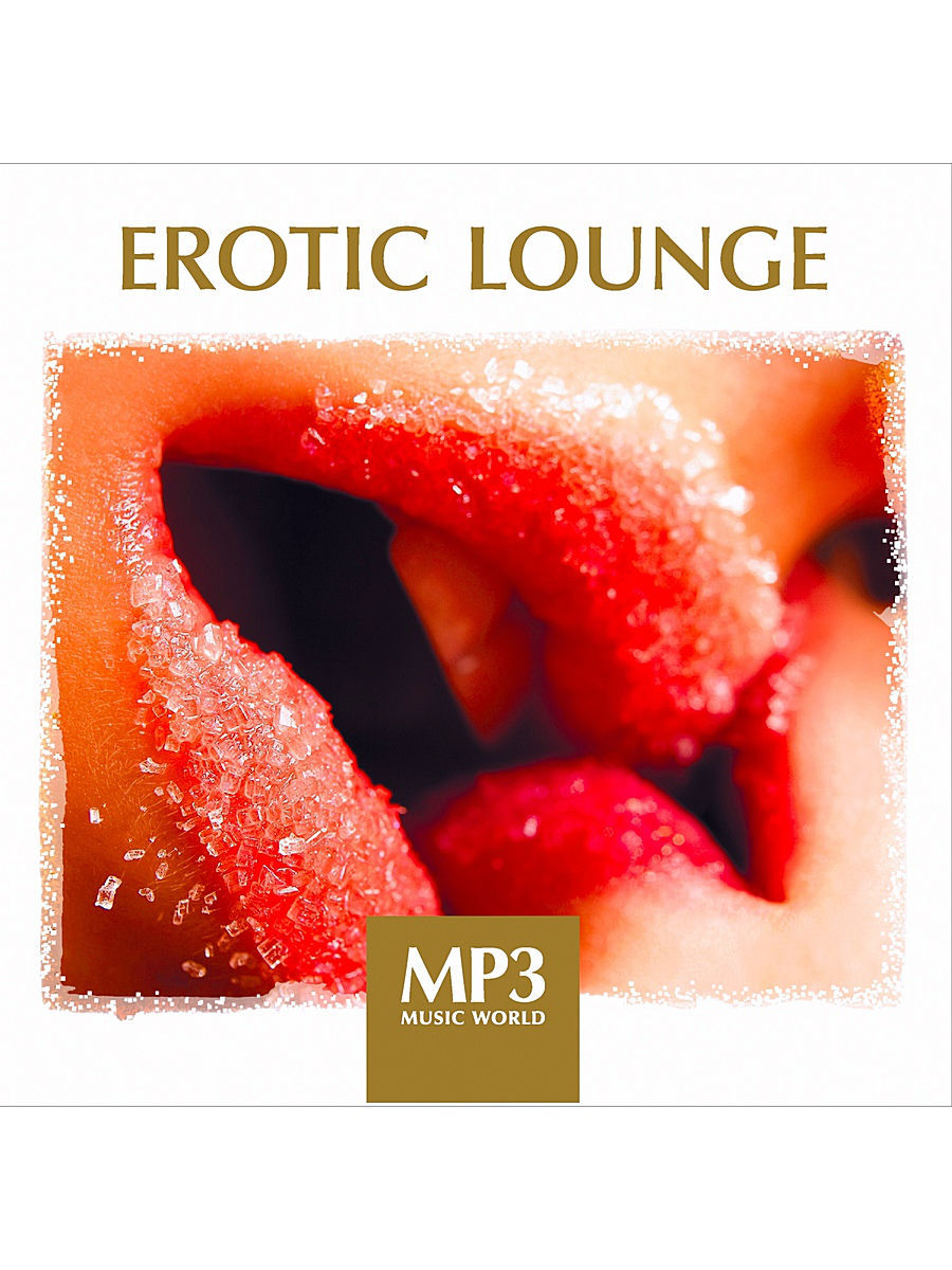 Музыкальные диски RMG MP3 Music World. Erotic Lounge (компакт-диск MP3) музыкальные диски rmg mp3 music world classical nature компакт диск mp3