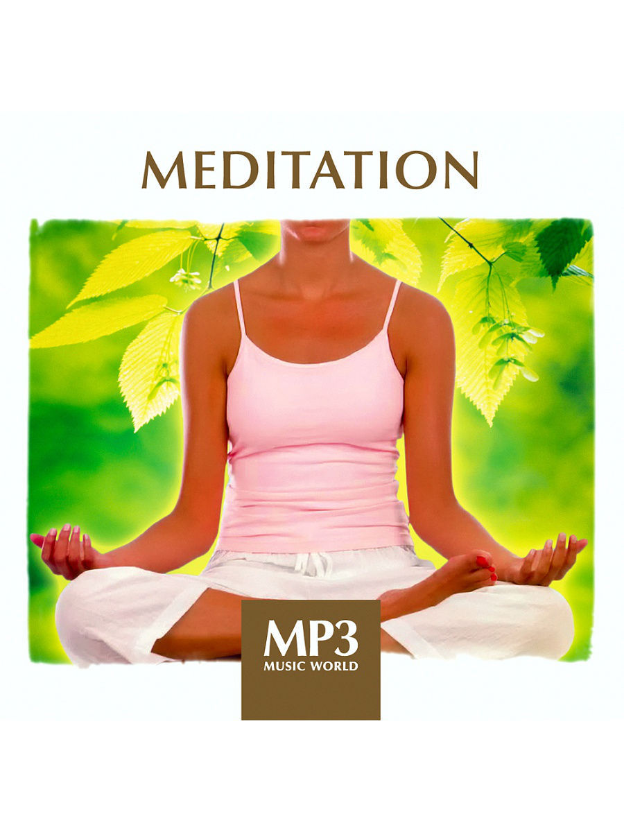 Музыкальные диски RMG MP3 Music World. Meditation (компакт-диск MP3) mp3 music world ibiza lounge компакт диск mp3