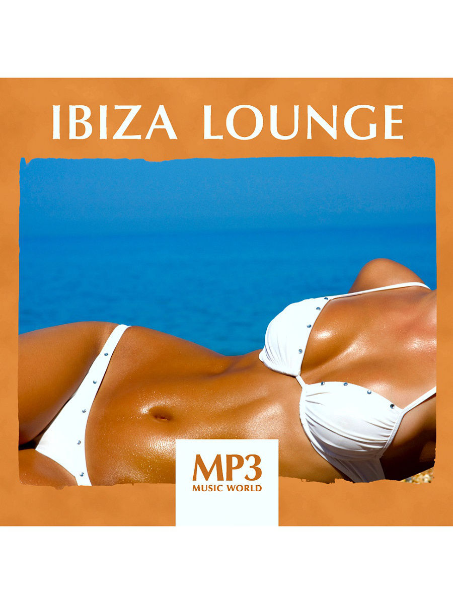 Музыкальные диски RMG MP3 Music World. Ibiza Lounge (компакт-диск MP3) музыкальные диски rmg mp3 music world classical nature компакт диск mp3