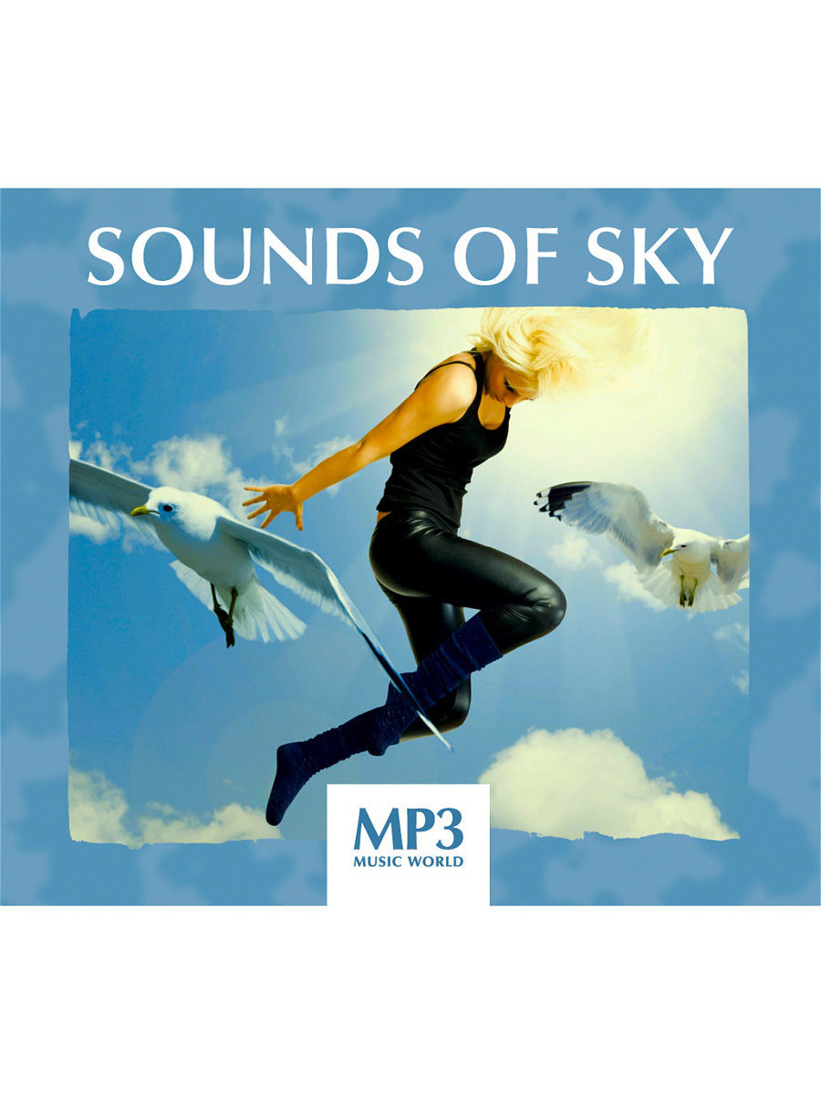 Музыкальные диски RMG MP3 Music World. Sounds Of Sky (компакт-диск MP3) mp3 music world ibiza lounge компакт диск mp3